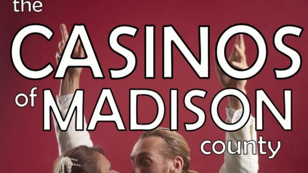 """For anyone who has ever experienced the anguish of The-Snag-Who-Got-Away, """"The Casinos of Madison County"""" is the book for you."""