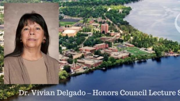 Dr. Vivian Delgado, assistant professor of Indigenous Native Nations Studies at Bemidji State University will discuss how cultural standards are essential as part of BSU's Honors Council Lecture Series.