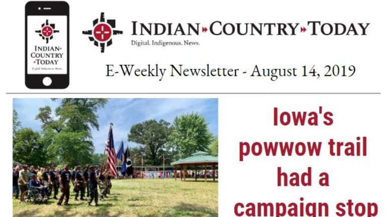Indian Country Today E-Weekly Newsletter for August 14, 2019