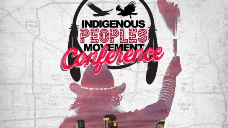 Houston to host the first annual Indigenous Peoples Movement Conference