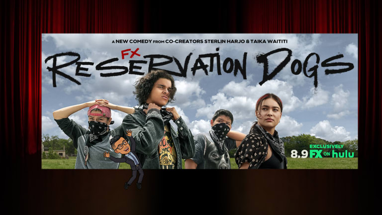 #NativeNerd review: 'Reservation Dogs'