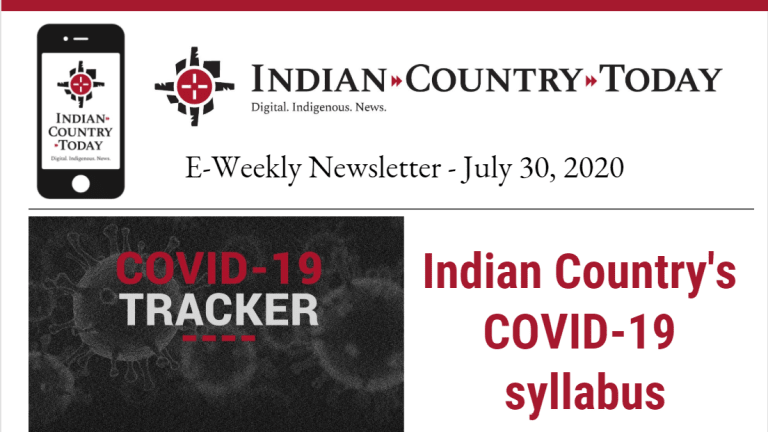 Indian Country Today E-Weekly Newsletter for July 30, 2020
