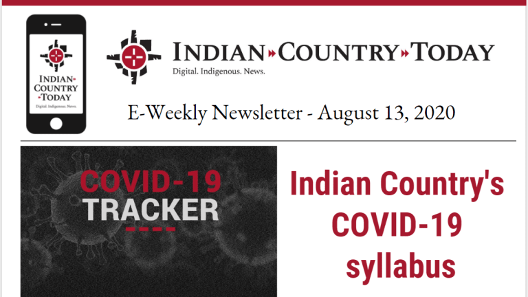 Indian Country Today E-Weekly Newsletter for August 13, 2020