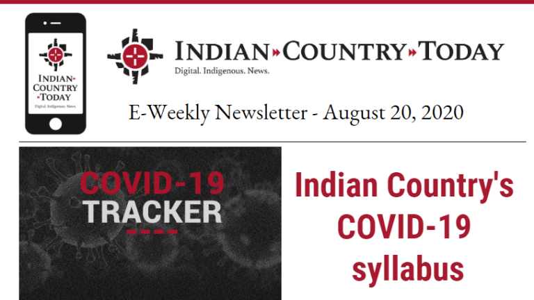 Indian Country Today E-Weekly Newsletter for August 20, 2020