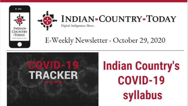 Indian Country Today E-Weekly Newsletter for October 29, 2020