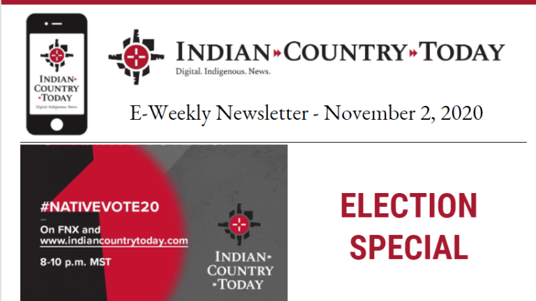 Indian Country Today Election Special Newsletter