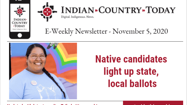 Indian Country Today E-Weekly Newsletter for November 5, 2020