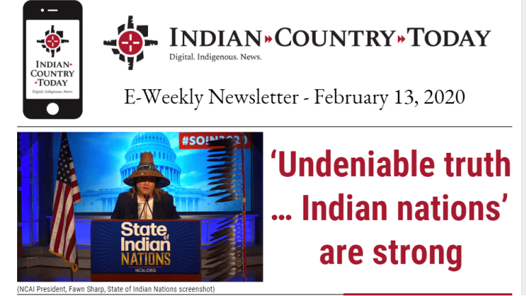 Indian Country Today E-Weekly Newsletter for February 13, 2020