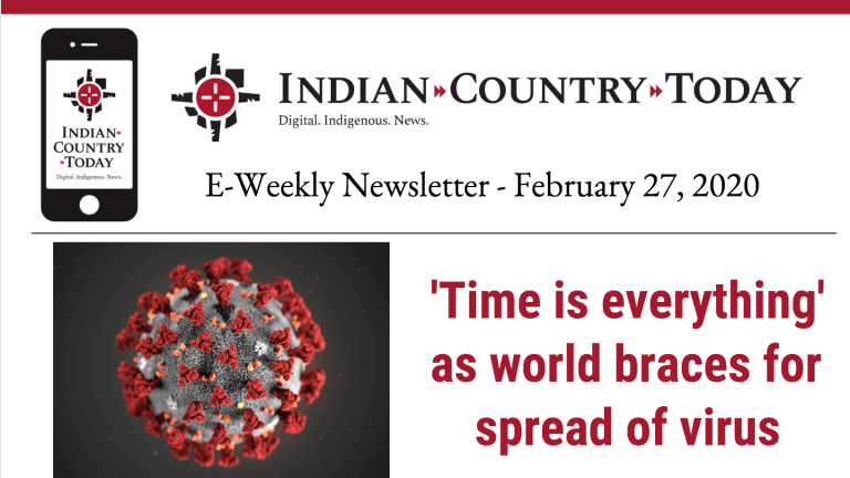 Indian Country Today E-Weekly Newsletter for February 27, 2020