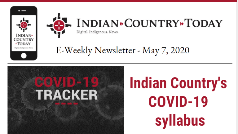 Indian Country Today E-Weekly Newsletter for May 7, 2020
