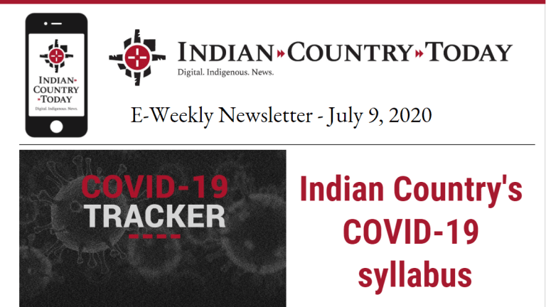 Indian Country Today E-Weekly Newsletter for July 9, 2020