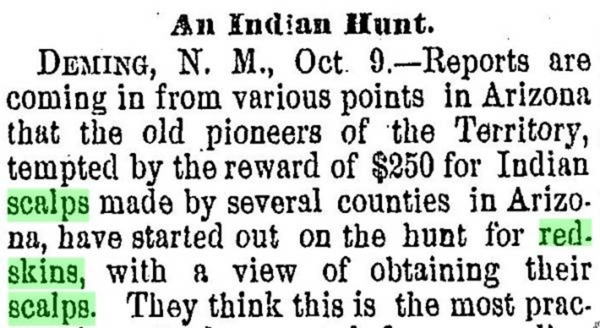 """An article from 1885 offering $250 for every """"redskin scalp"""" also encouraged the extermination of Natives."""