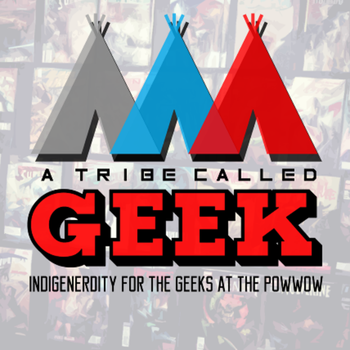 Tribe Called Geek - Native Podcasts