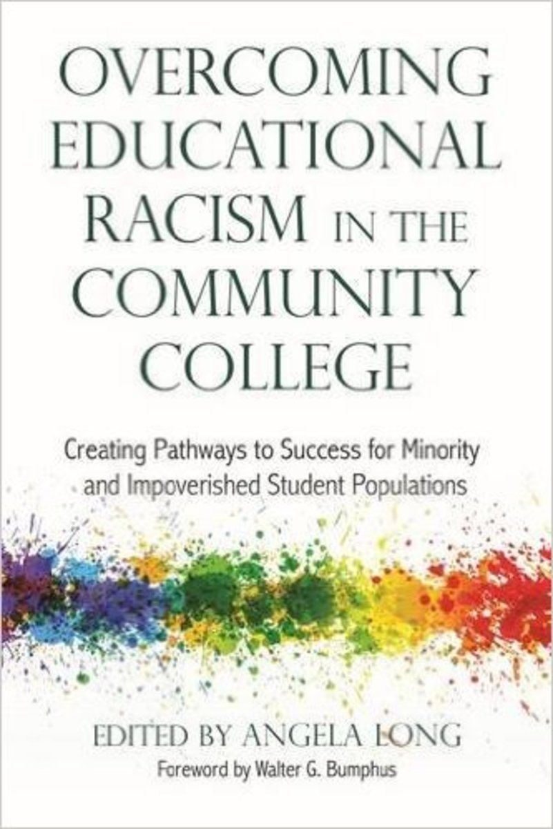 """Overcoming Educational Racism in the Community College: Creating Pathways to Success for Minority and Impoverished Student Populations"" includes work by Dr. Cynthia Lindquist."
