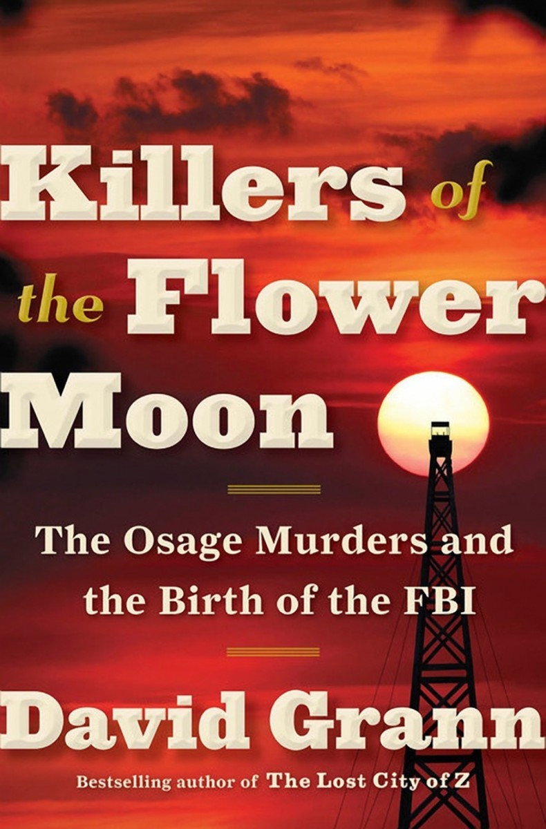 ICMN MAGAZINE_1_April_May_2017_Page_010_NDN AE_book Killing The Flowers of the Moon by David Grann_courtesy
