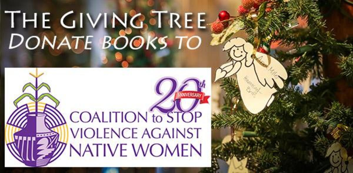 The Giving Tree Book Drive asks for book donations to assist and benefit the Coalition to Stop Violence Against Native Women