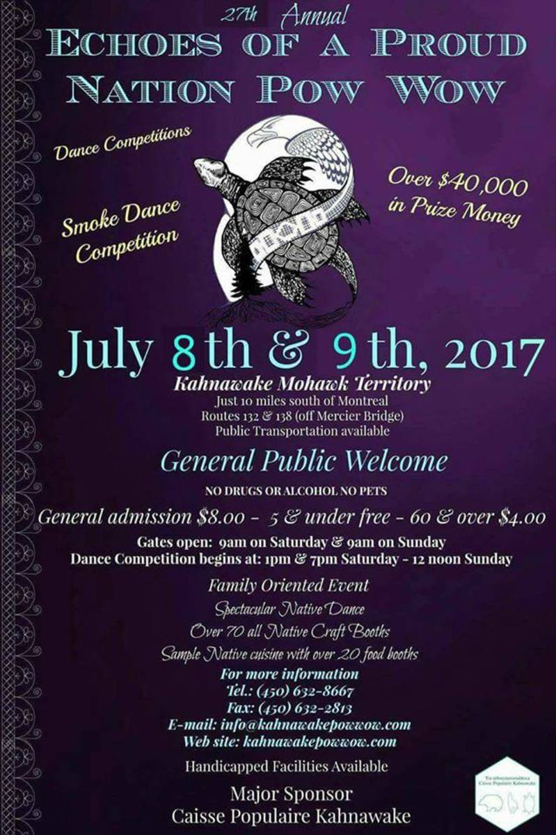 The Mohawk Territory of Kahnawá:ke holds its 27th annual Echoes Of A Proud Nation Pow Wow on July 8th and 9th.
