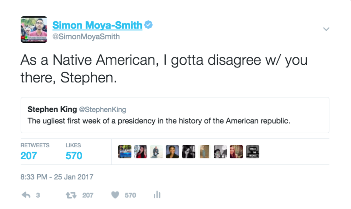 Simon Moya-Smith, Culture Editor at Indian Country Media Network, responded in a tweet to Stephen King's claim that Trump's first week in the White House was the worst first week in U.S. presidential history.
