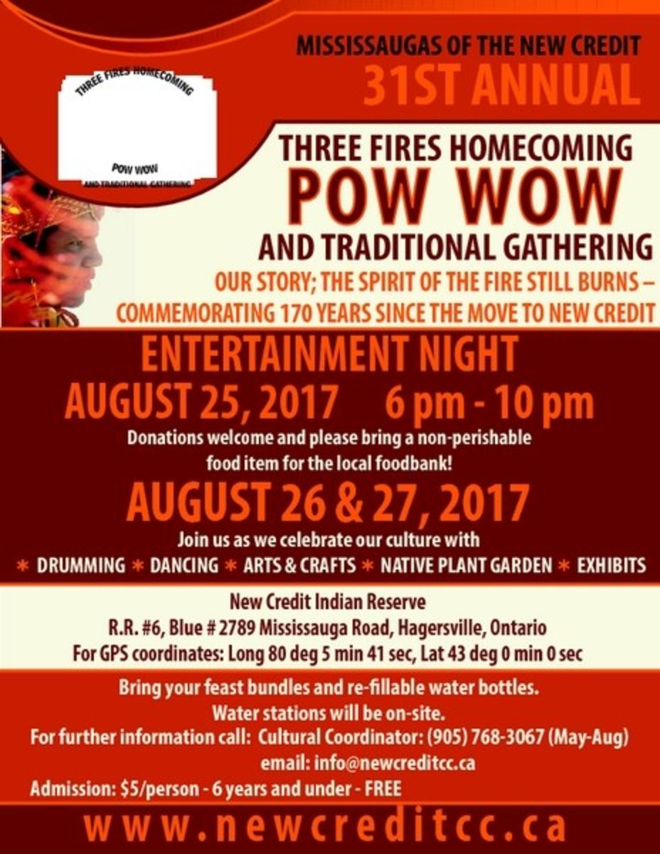 The 31st Annual Three Fires Homecoming Pow Wow and Traditional Gathering, August 26-27 in Hagersville, Ontario, CANADA.