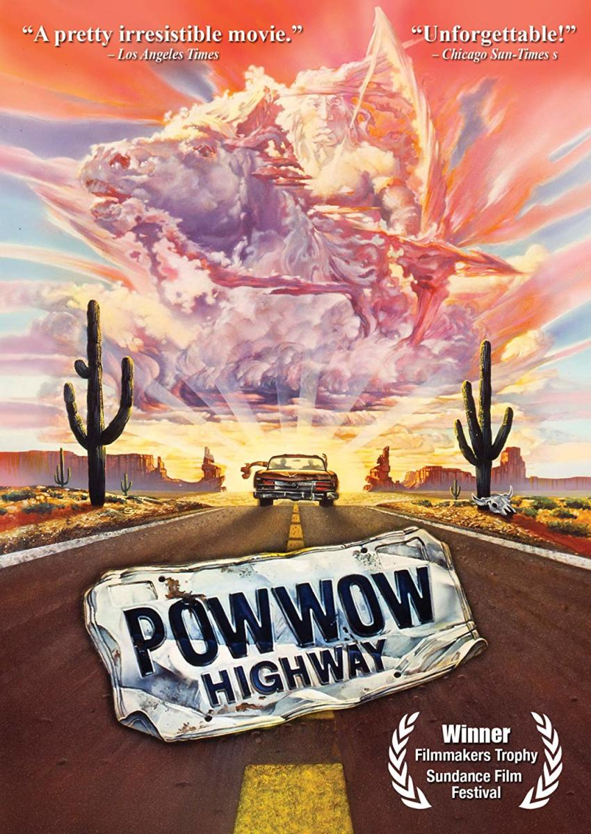 Pictured: 'Pow Wow Highway' film poster