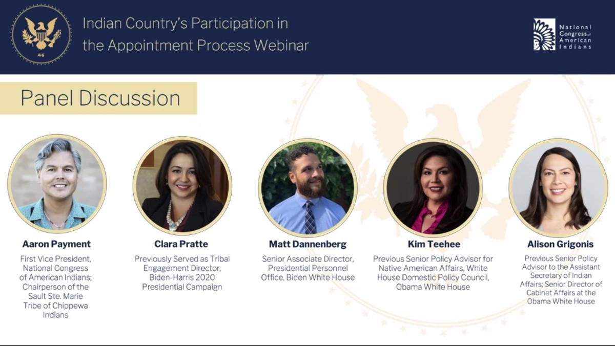 "Panelists on a webinar, ""Indian Country's Participation in the Appointment Process,"" hosted by the National Congress of American Indians, included current and former American Indian political appointees."