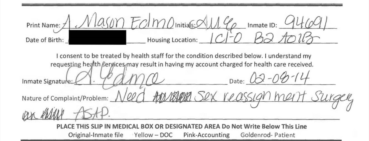 Edmo's request for treatment of severe gender dysphoria. (Idaho Department of Correction)