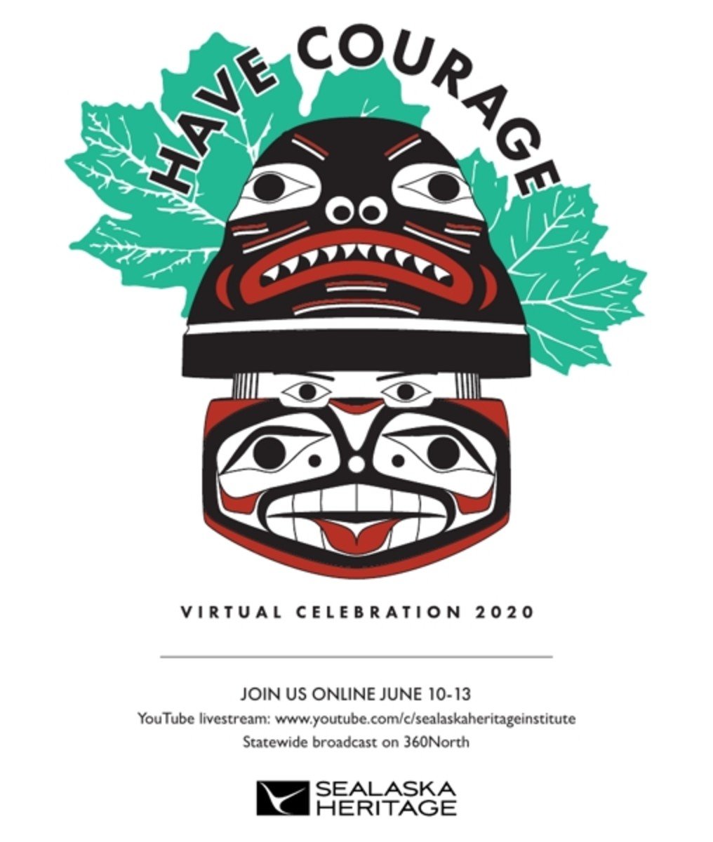 "Pictured: Sealaska Heritage Institute Virtual Celebration 2020 art depicting the theme ""Have Courage."""