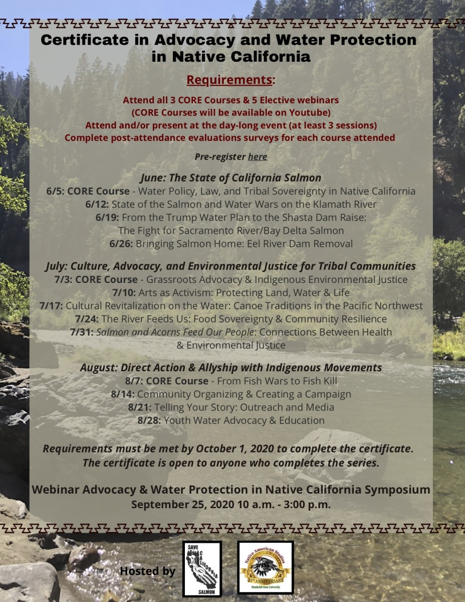 Pictured: Save California Salmon & Humboldt State University Native American Studies Advocacy & Water Protection in Native California Summer Speakers Series & Certificate Program flyer.