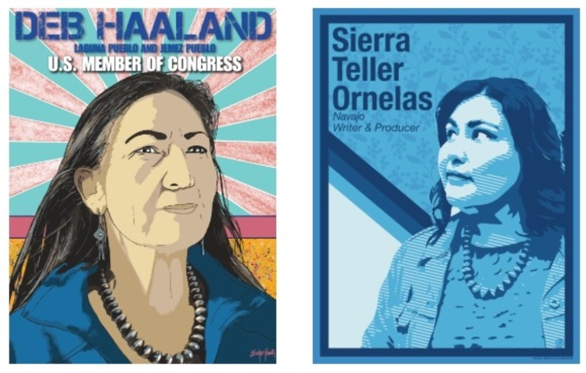 Pictured: Images of U.S. Representative Deb Haaland (Laguna Pueblo and Jiminez Pueblo) by Native artist Bunky Echo-Hawk (Pawnee, Yakima) and Sarah Teller Ornelas (Diné), TV Writer and Producer by Native Artist Gregg Deal (Pyramid Lake Paiute).