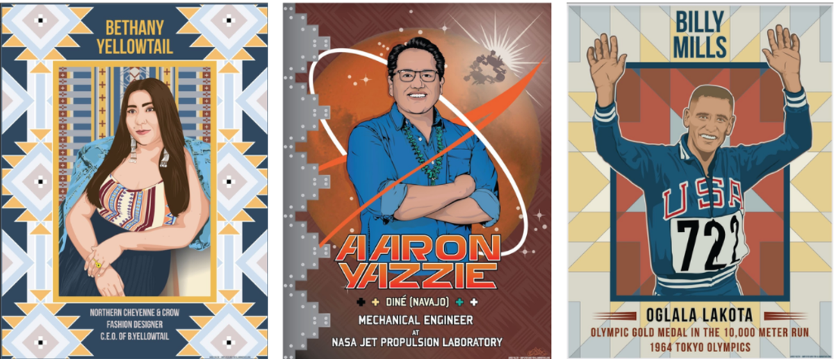 Pictured: Images of Bethany Yellowtail (Apsaalooke & Northern Cheyenne), Aaron Yazzie (Diné), and Billy Mills (Oglala Lakota by Native artist and fashion designer Jared Yazzie (Diné).