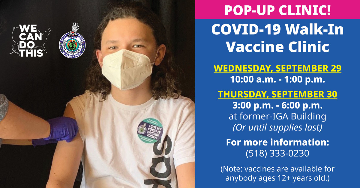 Saint Regis Mohawk Health Services is holding to COVID-19 Walk-in Vaccine Clinics this week.