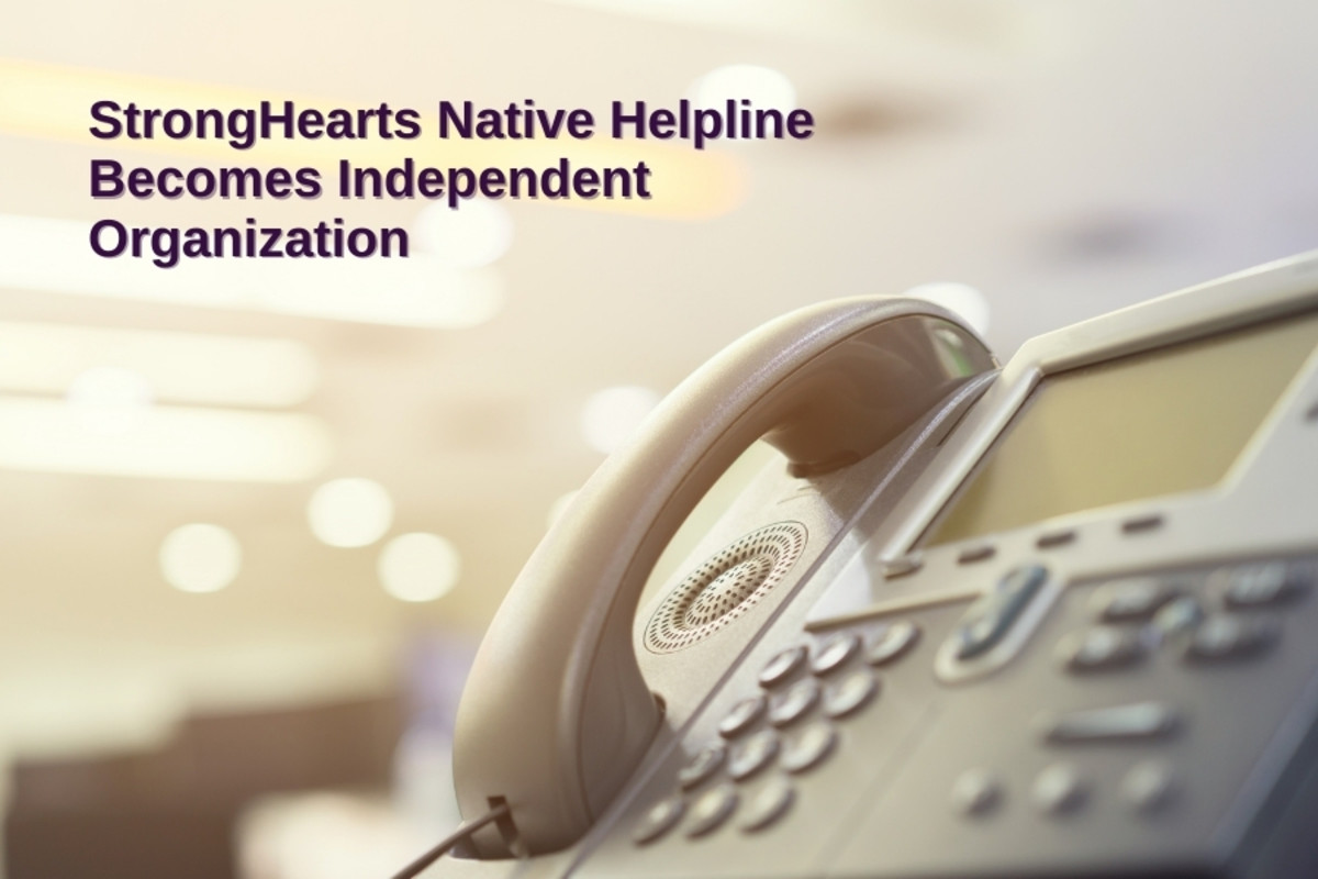 StrongHearts Native Helpline became its own national Native non-profit organization on October 1, 2021.