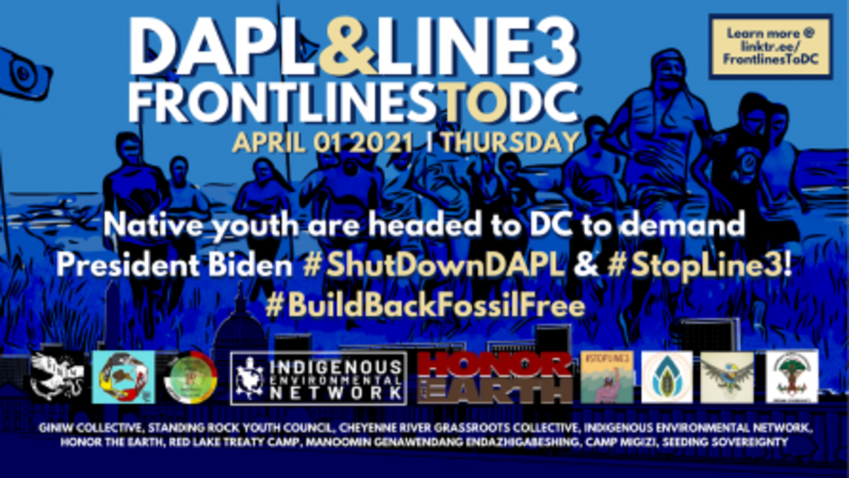 Flyer for Indigenous Environmental Network's DAPL + Line 3 action on April 1, 2021.