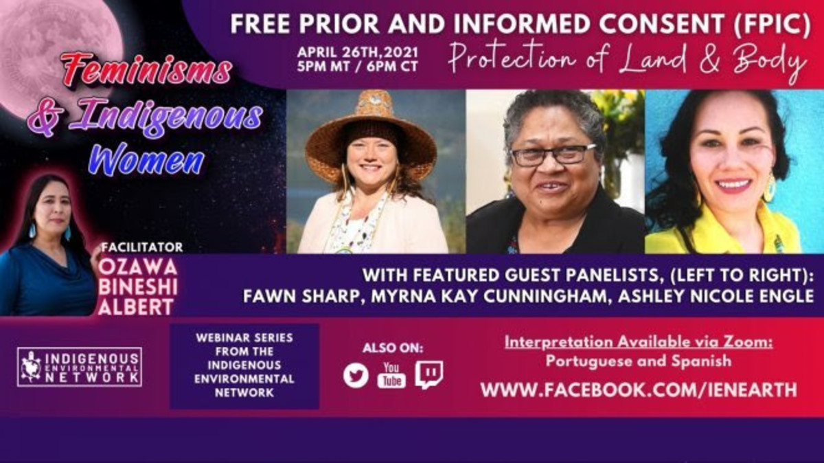 'Free, Prior and Informed Consent' Indigenous feminisms webinar - flyer