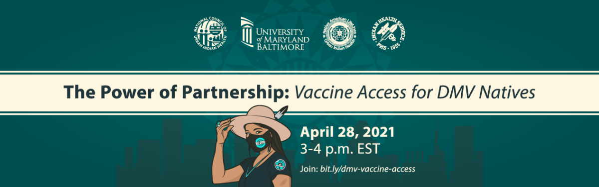 """The Power of Partnership - Vaccine Access for DMV Natives"" webinar flyer."
