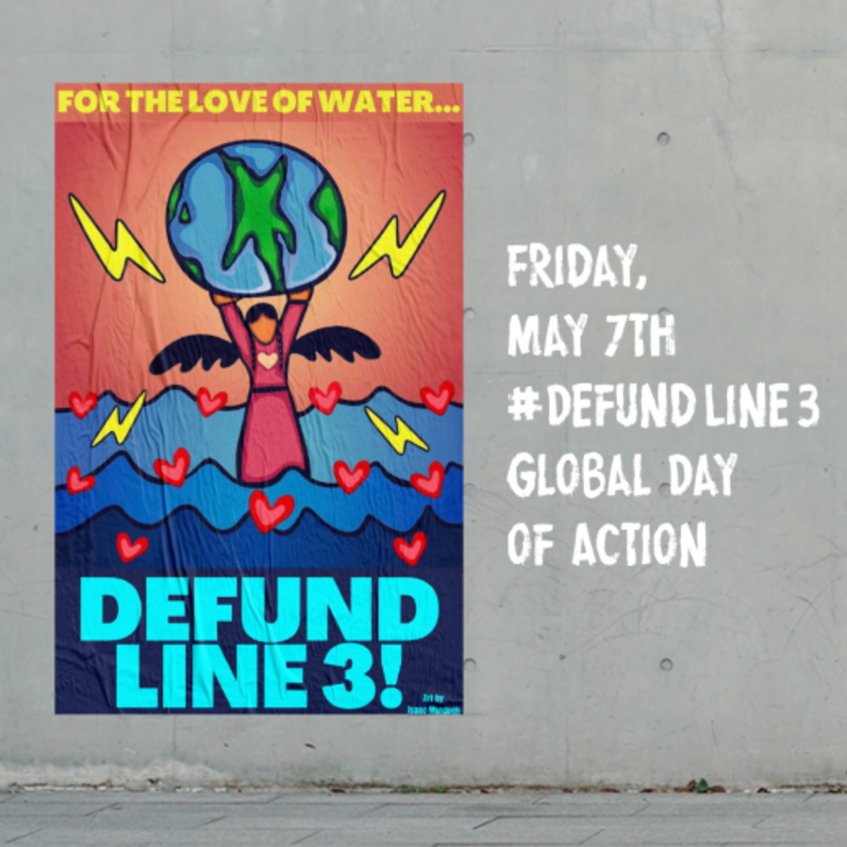 May 7, 2021 is the #DefundLine3 Global Day of Action.