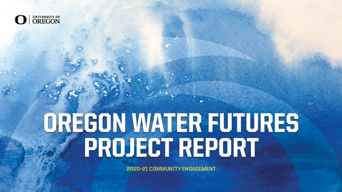 Pictured: Oregon Water Futures Project Report cover.
