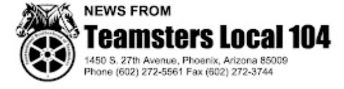 News From Teamsters Local Union 104  - Arizona - banner logo w address