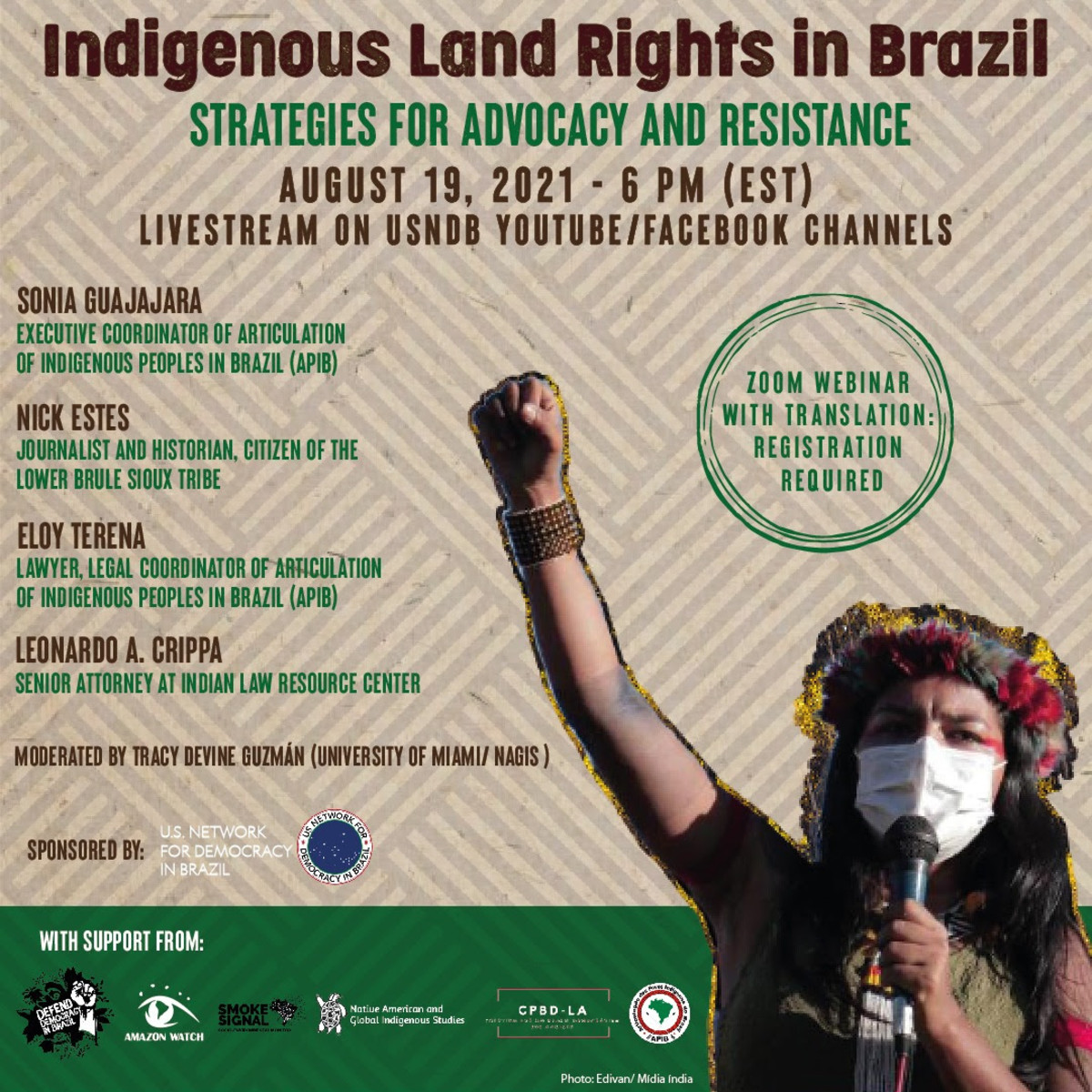 Indigenous land rights in Brazil : Strategies for advocacy and resistance webinar is to be livestreamed August 19 on YouTube and Facebook.
